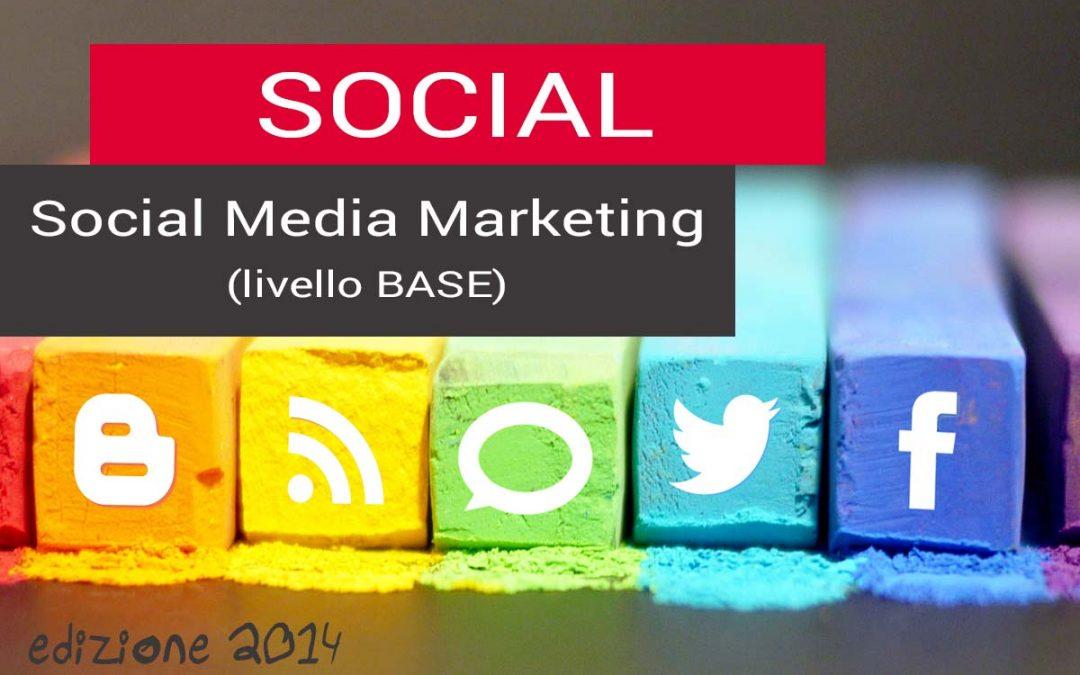 Corso di Social Media Marketing – livello base – 8 ore