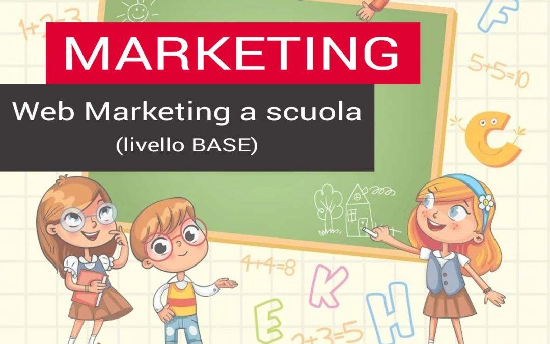 Progettazione e realizzazione corso di Marketing per la scuola – livello base – 28 ore